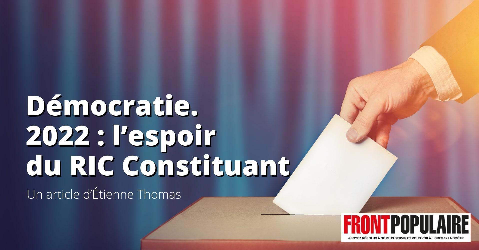 2022 : l'espoir du référendum d'initiative citoyenne constituant