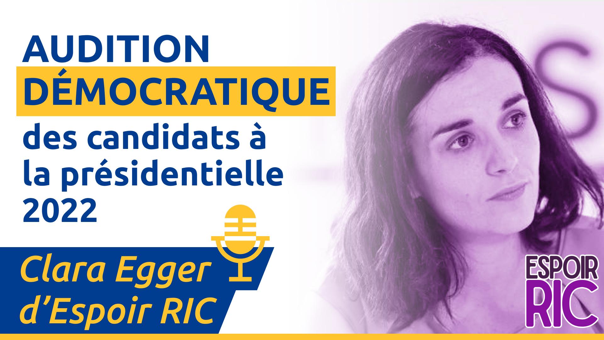 Audition démocratique de Clara Egger par le MCP